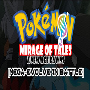 Pokémon Mirage Of Tales: A New Age Dawns